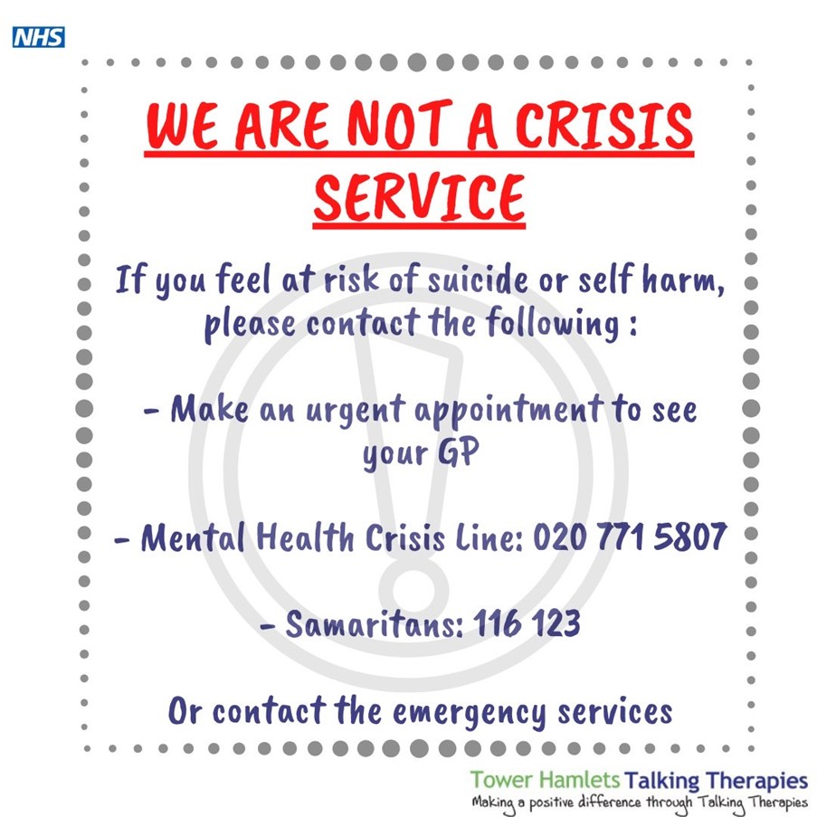 Tower Hamlets - We are not a crisis service